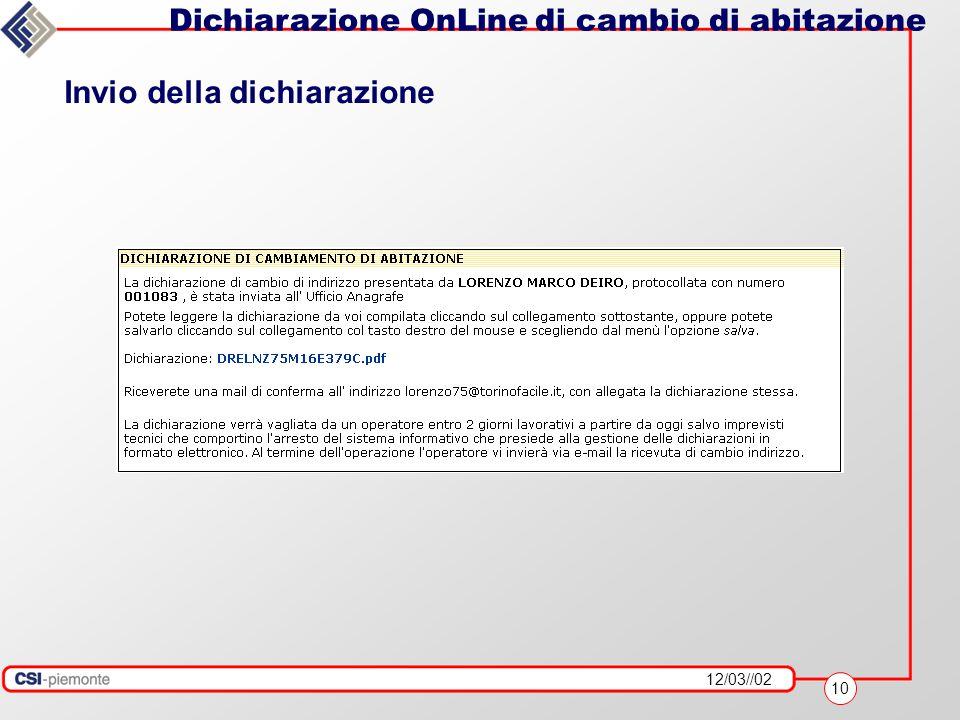 12/03//02 10 Dichiarazione OnLine di cambio di abitazione Invio della dichiarazione