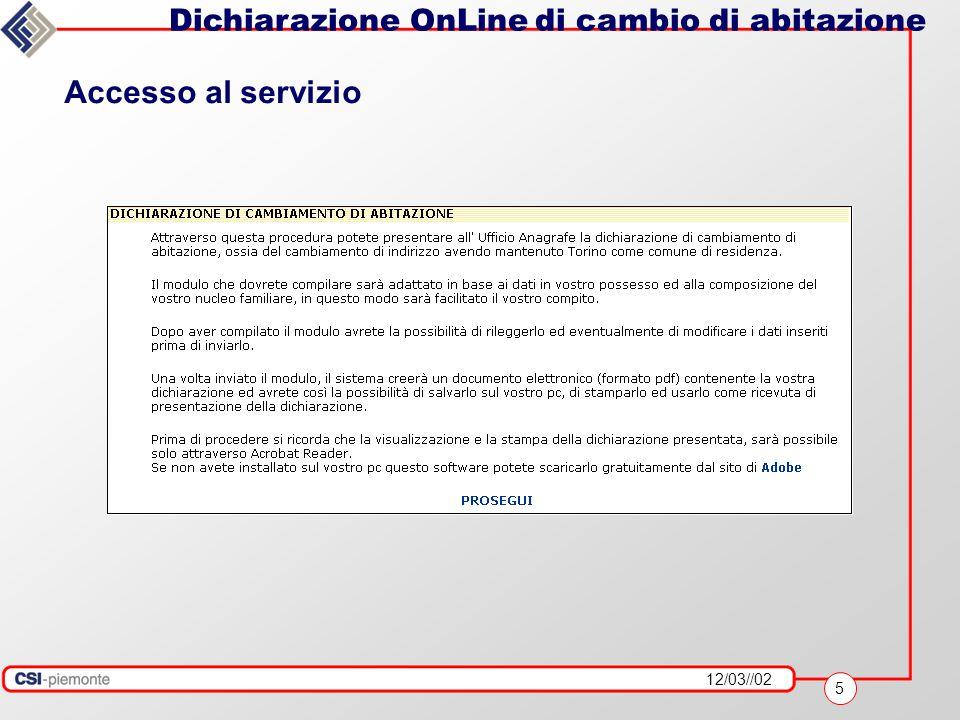 12/03//02 6 Dichiarazione OnLine di cambio di abitazione Selezione parametri iniziali
