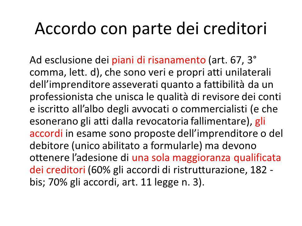 Accordo con parte dei creditori Ad esclusione dei piani di risanamento (art.