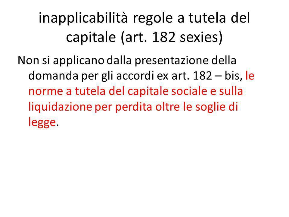 inapplicabilità regole a tutela del capitale (art.