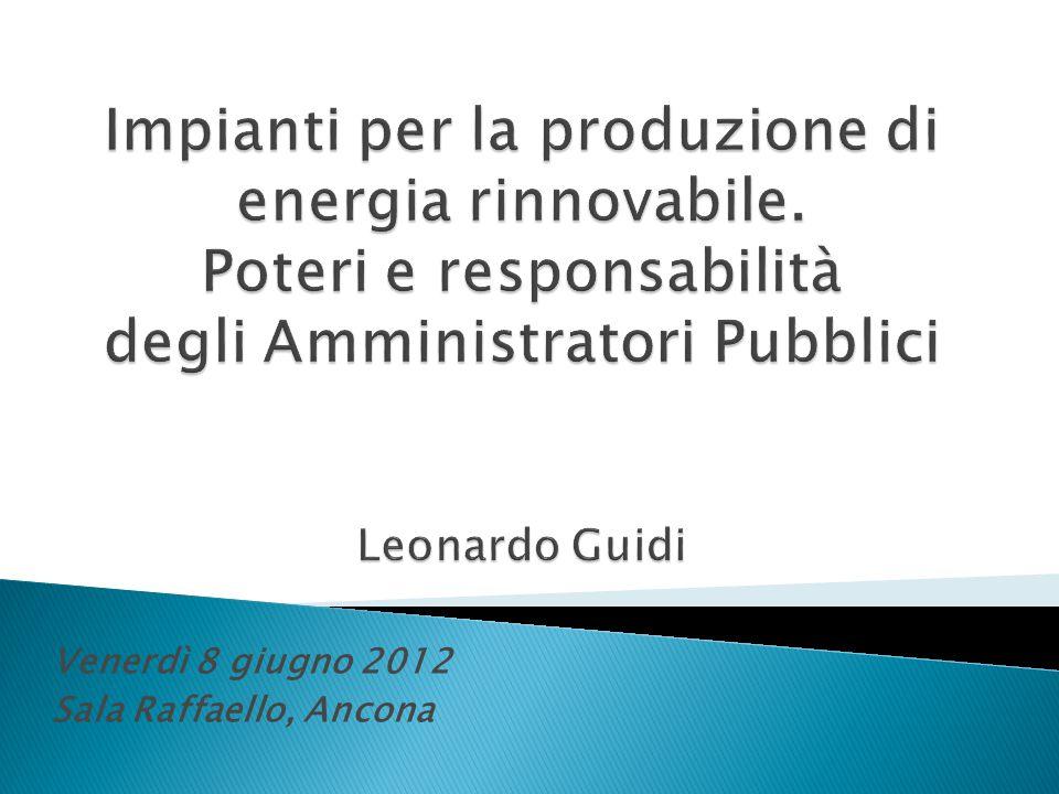 Venerdì 8 giugno 2012 Sala Raffaello, Ancona