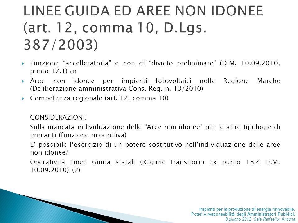  Funzione accelleratoria e non di divieto preliminare (D.M.