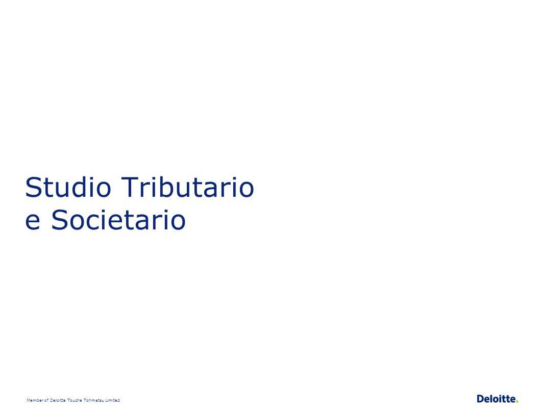 Member of Deloitte Touche Tohmatsu Limited Studio Tributario e Societario