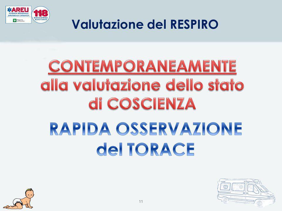 Valutazione dello stato di COSCIENZA e del RESPIRO 10