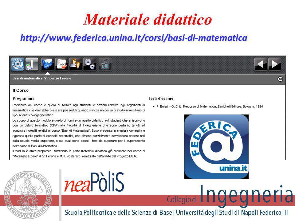 http://www.federica.unina.it/corsi/basi-di-matematica Materiale didattico