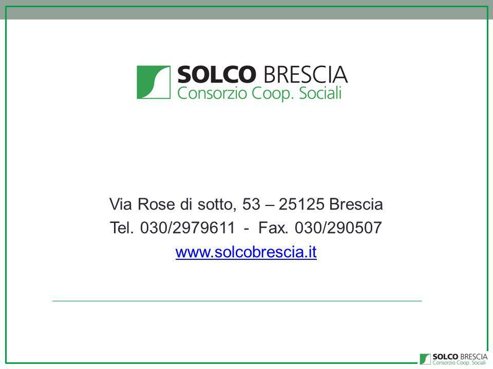 Via Rose di sotto, 53 – 25125 Brescia Tel. 030/2979611 - Fax. 030/290507 www.solcobrescia.it