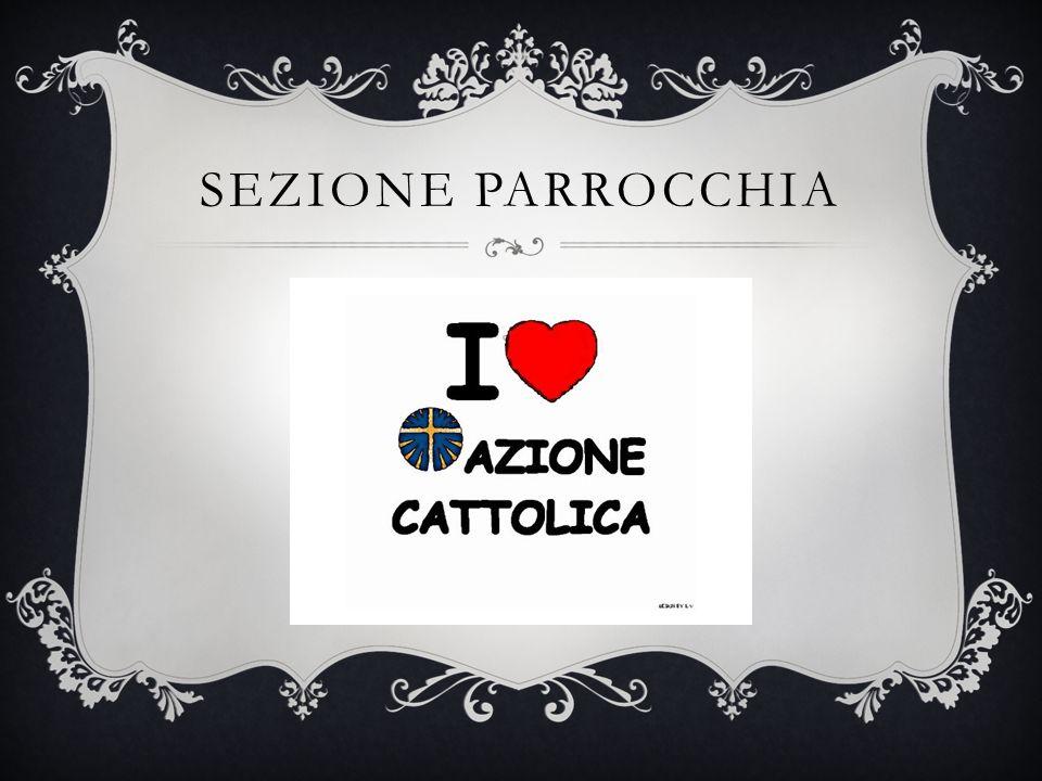 SEZIONE PARROCCHIA