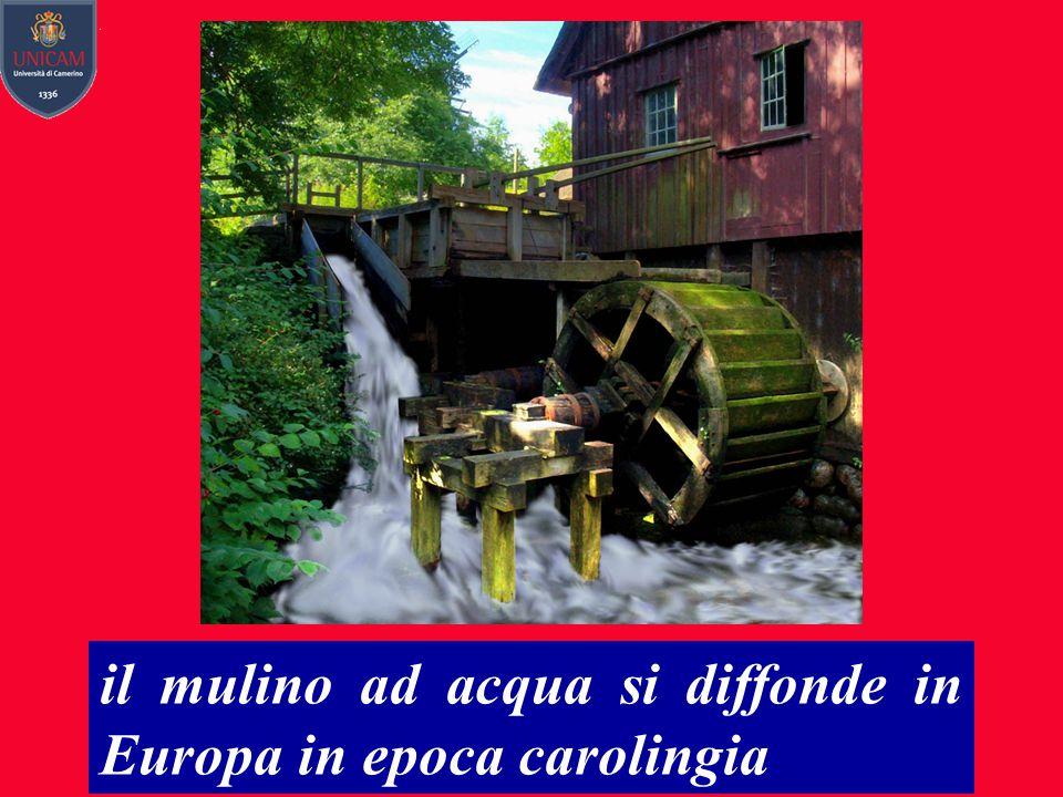 il mulino ad acqua si diffonde in Europa in epoca carolingia