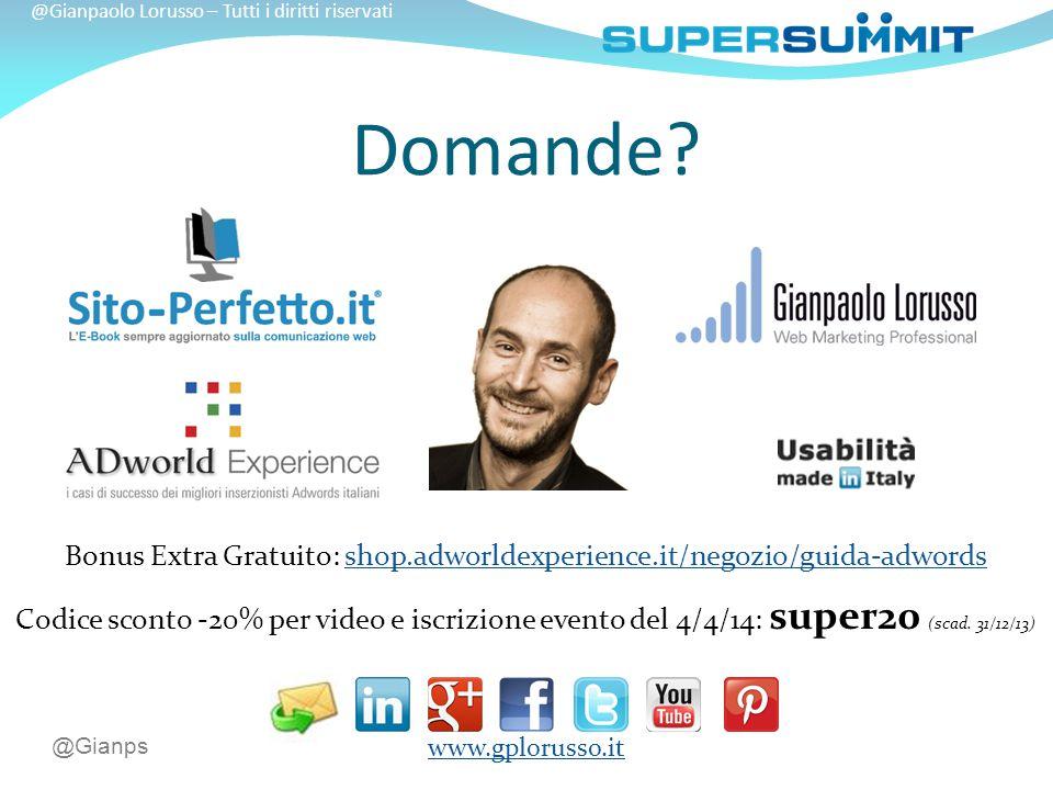 @Gianps @Gianpaolo Lorusso – Tutti i diritti riservati Domande.