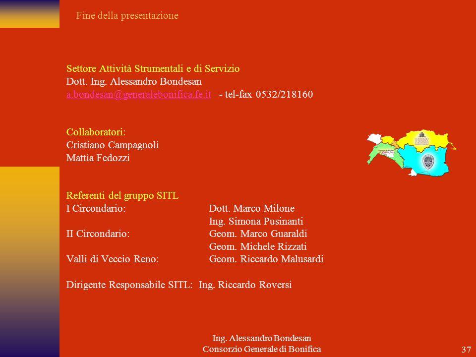 Ing.Alessandro Bondesan Consorzio Generale di Bonifica36 Si.G.I.T.