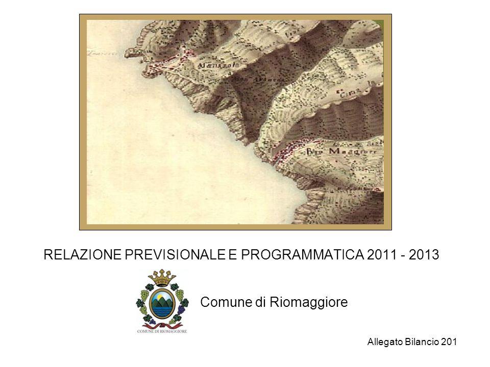 RELAZIONE PREVISIONALE E PROGRAMMATICA 2011 - 2013 Comune di Riomaggiore Allegato Bilancio 201