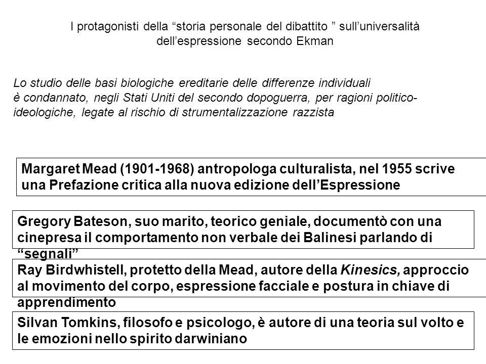 """I protagonisti della """"storia personale del dibattito """" sull'universalità dell'espressione secondo Ekman Margaret Mead (1901-1968) antropologa cultural"""