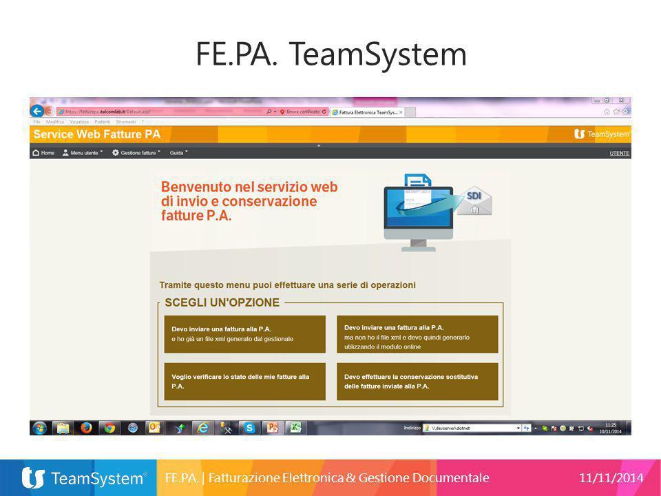FE.PA.   Fatturazione Elettronica & Gestione Documentale11/11/2014 FE.PA. TeamSystem