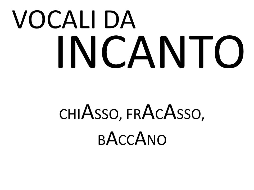 VOCALI DA INCANTO