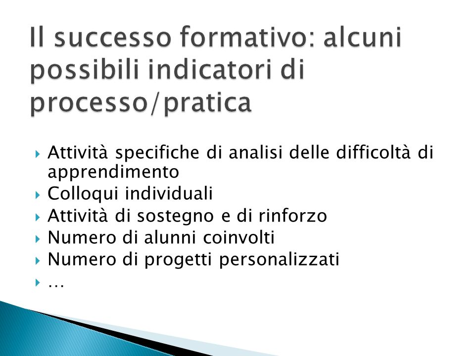  Attività specifiche di analisi delle difficoltà di apprendimento  Colloqui individuali  Attività di sostegno e di rinforzo  Numero di alunni coin