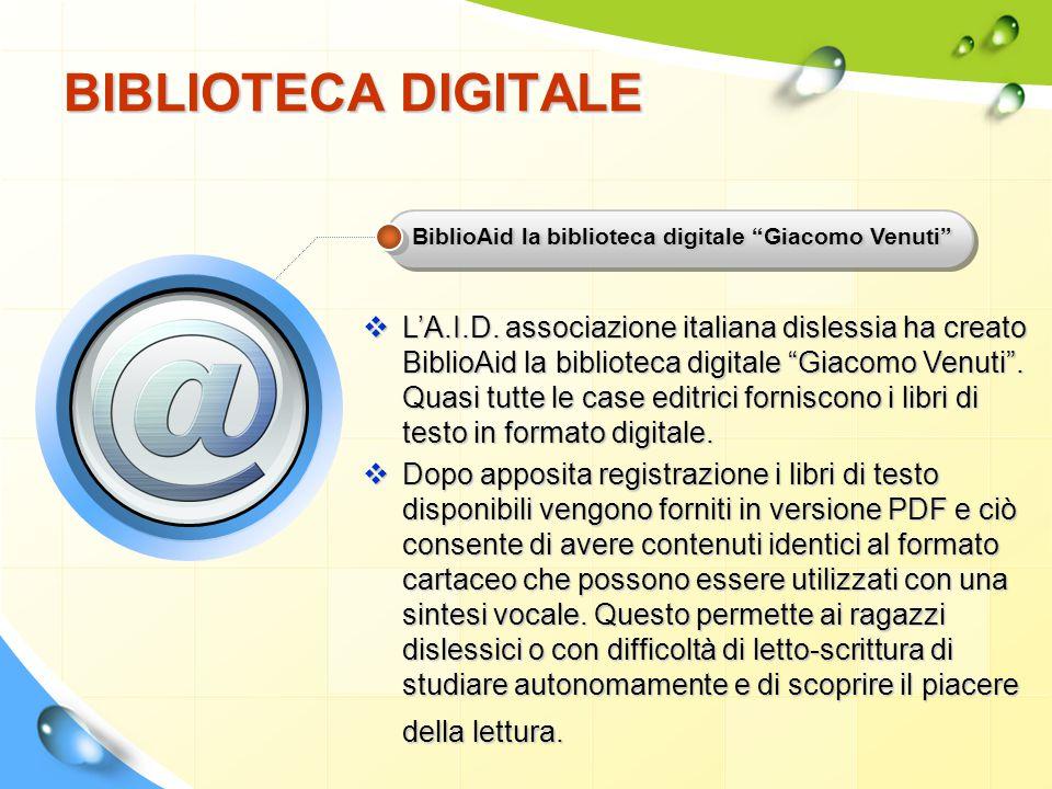 """BIBLIOTECA DIGITALE BiblioAid la biblioteca digitale """"Giacomo Venuti""""  L'A.I.D. associazione italiana dislessia ha creato BiblioAid la biblioteca dig"""