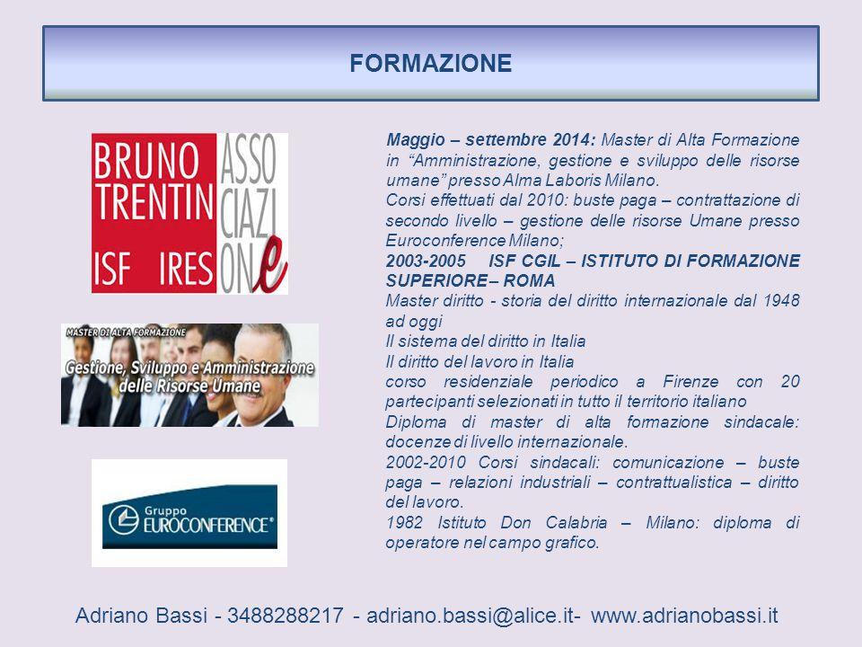 """FORMAZIONE Maggio – settembre 2014: Master di Alta Formazione in """"Amministrazione, gestione e sviluppo delle risorse umane"""" presso Alma Laboris Milano"""