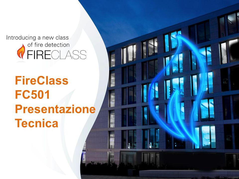FireClass FC501 Presentazione Tecnica