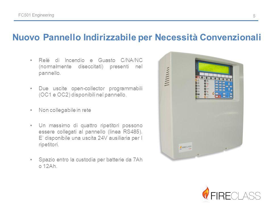 FC501 Engineering Relè di Incendio e Guasto C/NA/NC (normalmente diseccitati) presenti nel pannello.