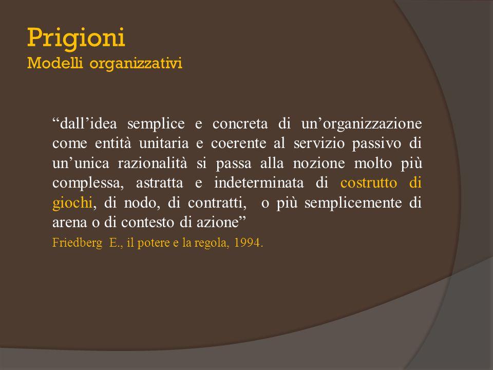 """""""dall'idea semplice e concreta di un'organizzazione come entità unitaria e coerente al servizio passivo di un'unica razionalità si passa alla nozione"""