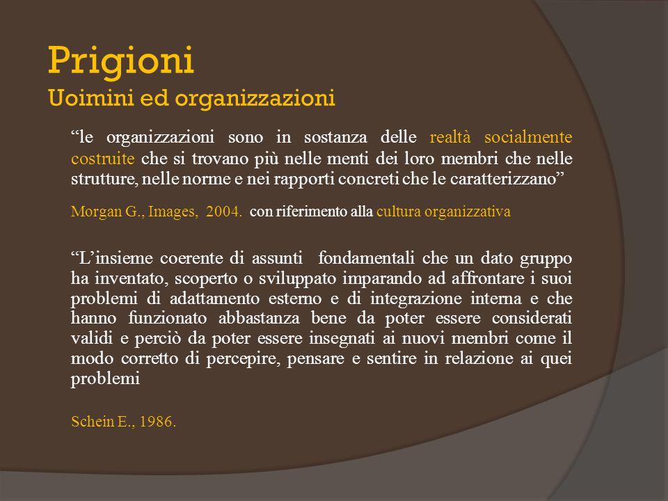 """""""le organizzazioni sono in sostanza delle realtà socialmente costruite che si trovano più nelle menti dei loro membri che nelle strutture, nelle norme"""