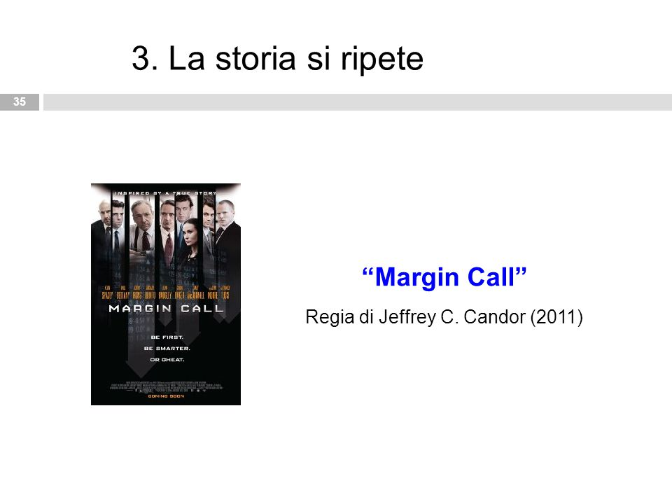 "35 3. La storia si ripete ""Margin Call"" Regia di Jeffrey C. Candor (2011)"