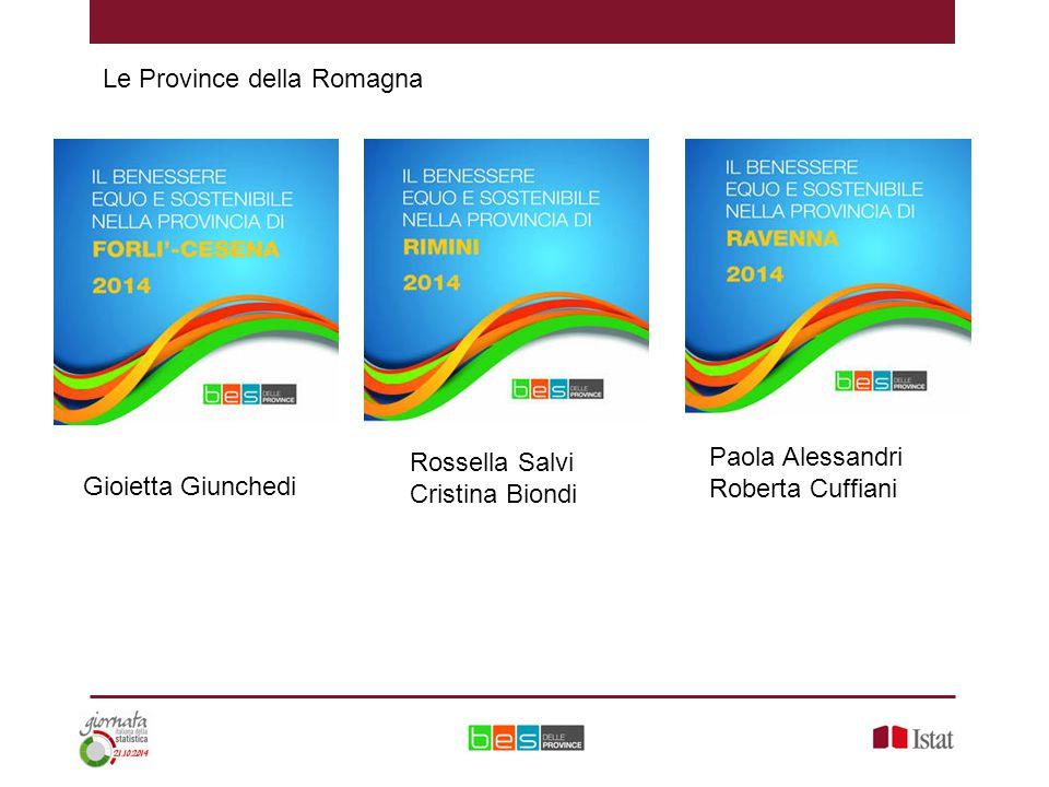 Le Province della Romagna Paola Alessandri Roberta Cuffiani Rossella Salvi Cristina Biondi Gioietta Giunchedi