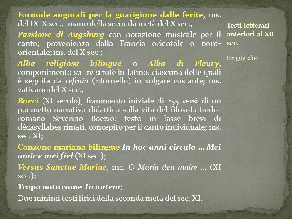 Formule augurali per la guarigione dalle ferite, ms. del IX-X sec., mano della seconda metà del X sec.; Passione di Augsburg con notazione musicale pe