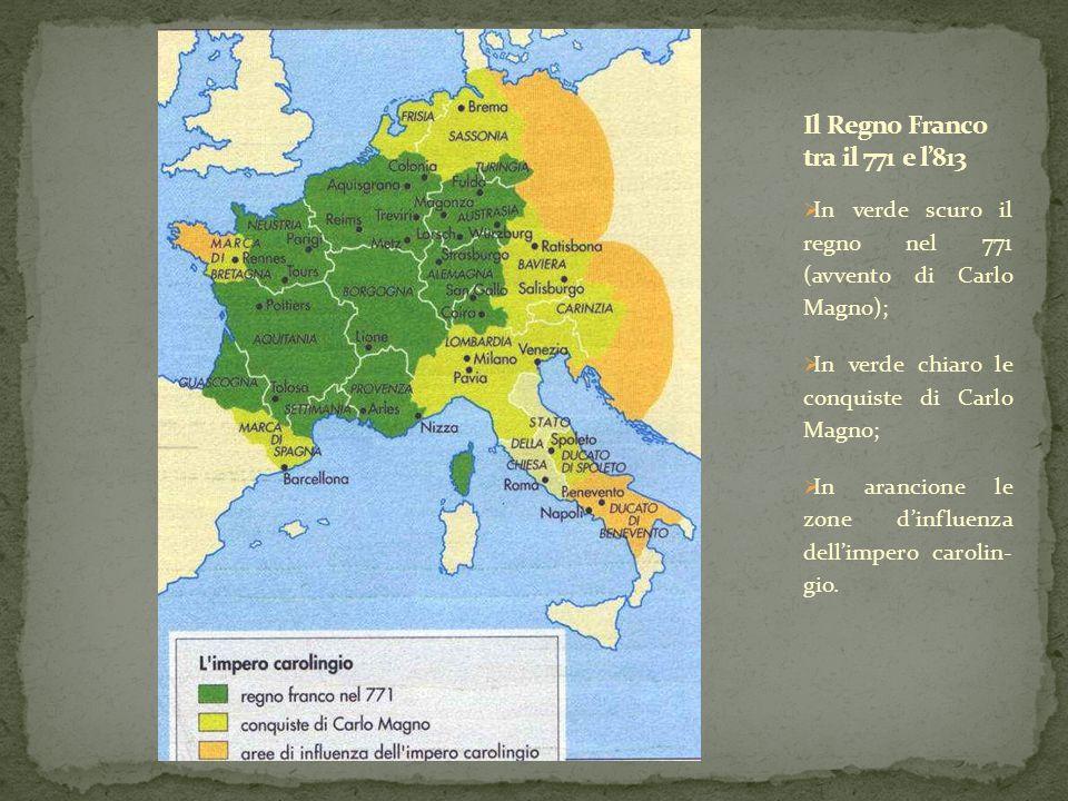  In verde scuro il regno nel 771 (avvento di Carlo Magno);  In verde chiaro le conquiste di Carlo Magno;  In arancione le zone d'influenza dell'imp