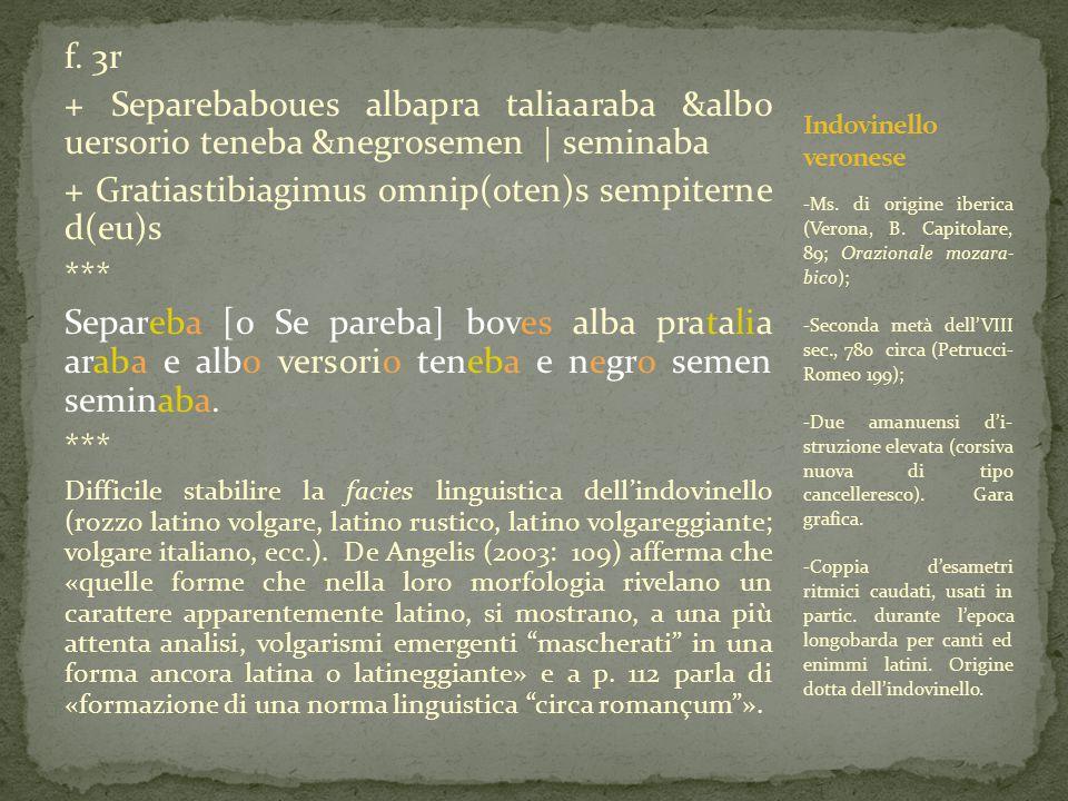 f. 3r + Separebaboues albapra taliaaraba &albo uersorio teneba &negrosemen | seminaba + Gratiastibiagimus omnip(oten)s sempiterne d(eu)s *** Separeba