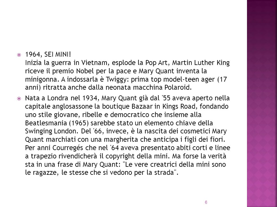  1964, SEI MINI! Inizia la guerra in Vietnam, esplode la Pop Art, Martin Luther King riceve il premio Nobel per la pace e Mary Quant inventa la minig