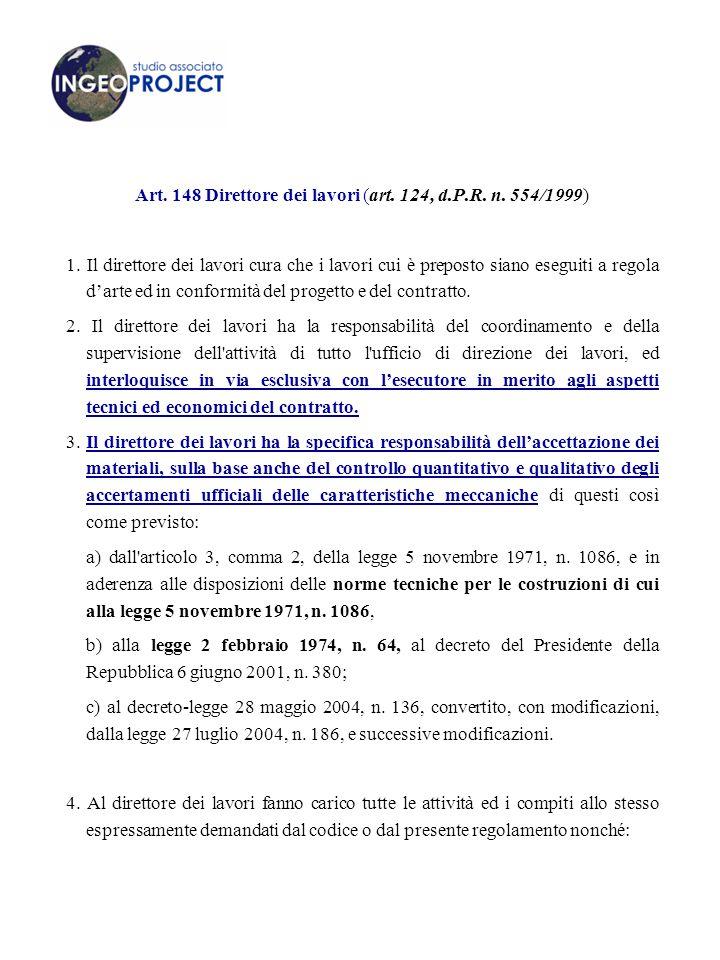 Art.148 Direttore dei lavori (art. 124, d.P.R. n.