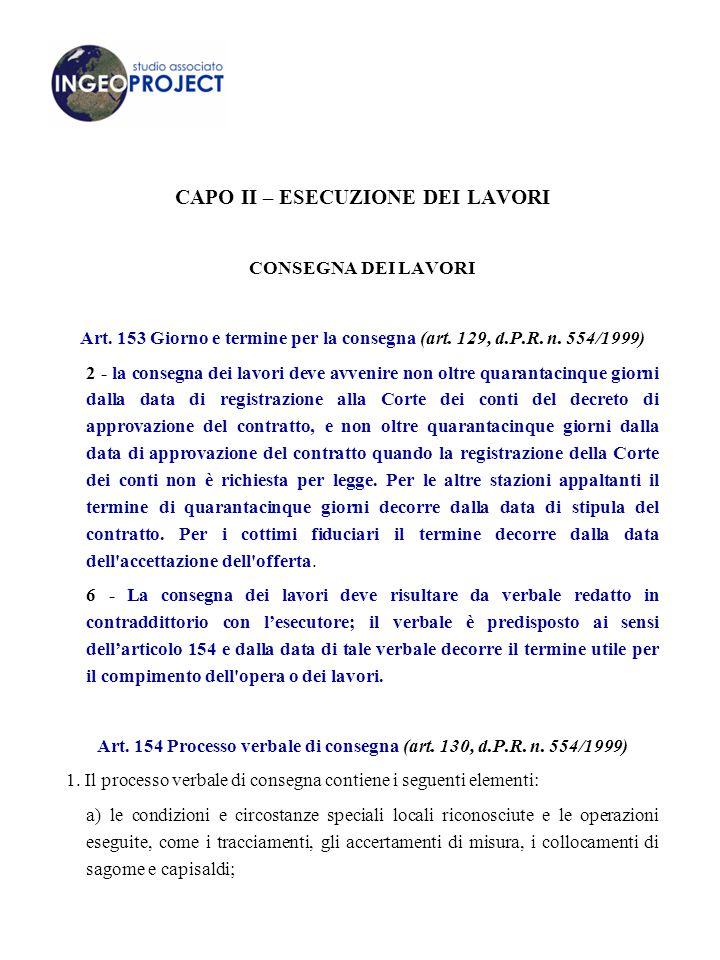 CAPO II – ESECUZIONE DEI LAVORI CONSEGNA DEI LAVORI Art.