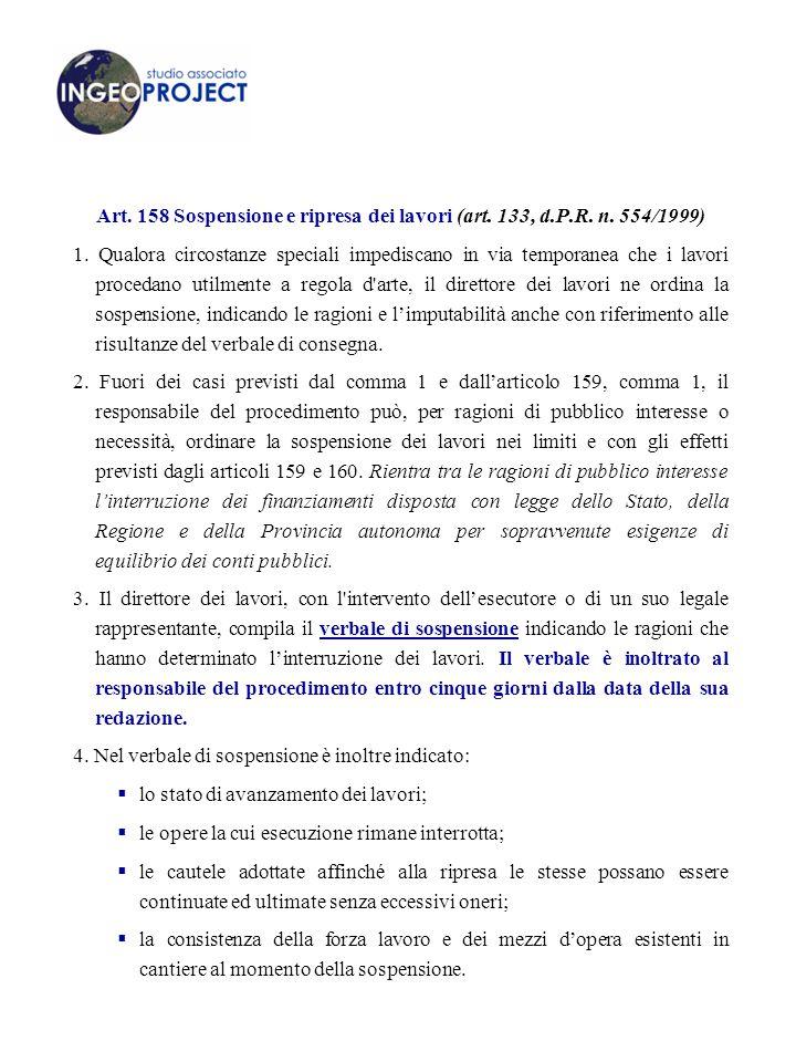 Art.158 Sospensione e ripresa dei lavori (art. 133, d.P.R.
