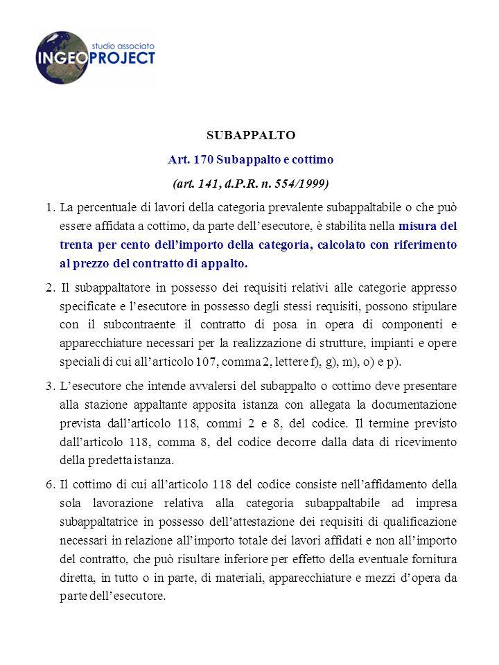 SUBAPPALTO Art.170 Subappalto e cottimo (art. 141, d.P.R.