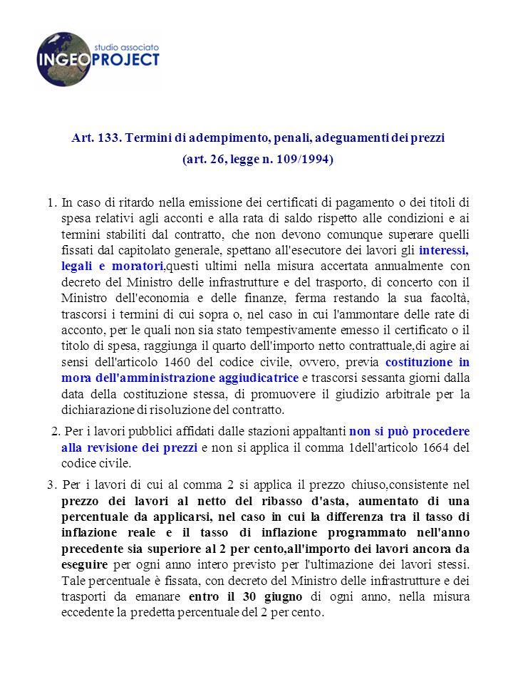 Art.133. Termini di adempimento, penali, adeguamenti dei prezzi (art.