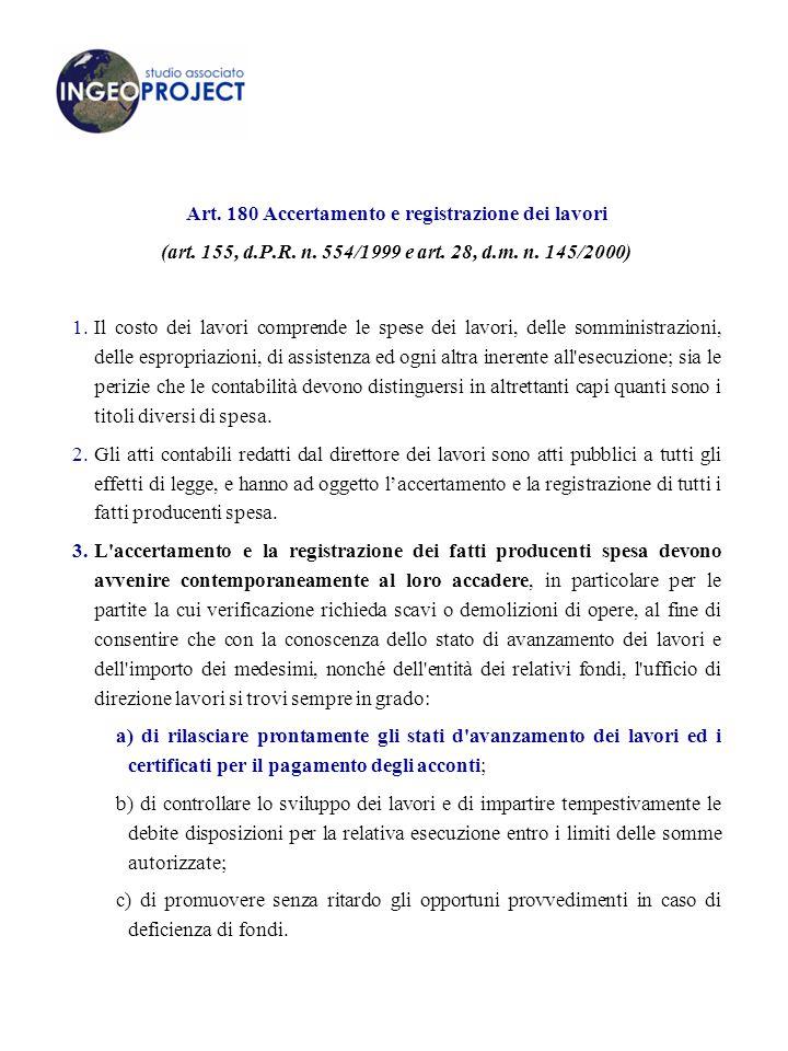 Art.180 Accertamento e registrazione dei lavori (art.