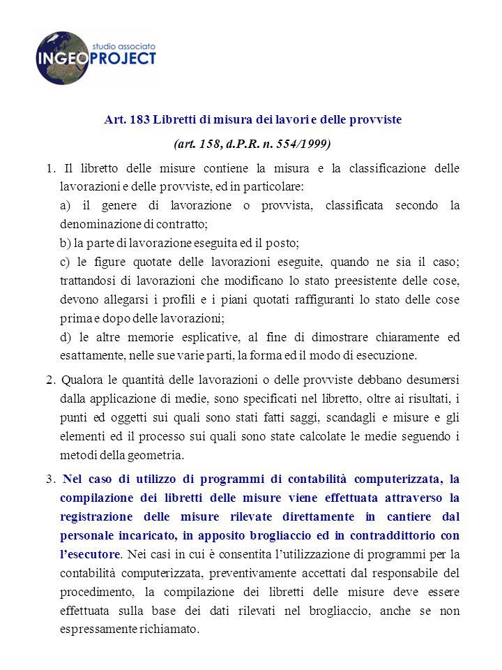 Art.183 Libretti di misura dei lavori e delle provviste (art.