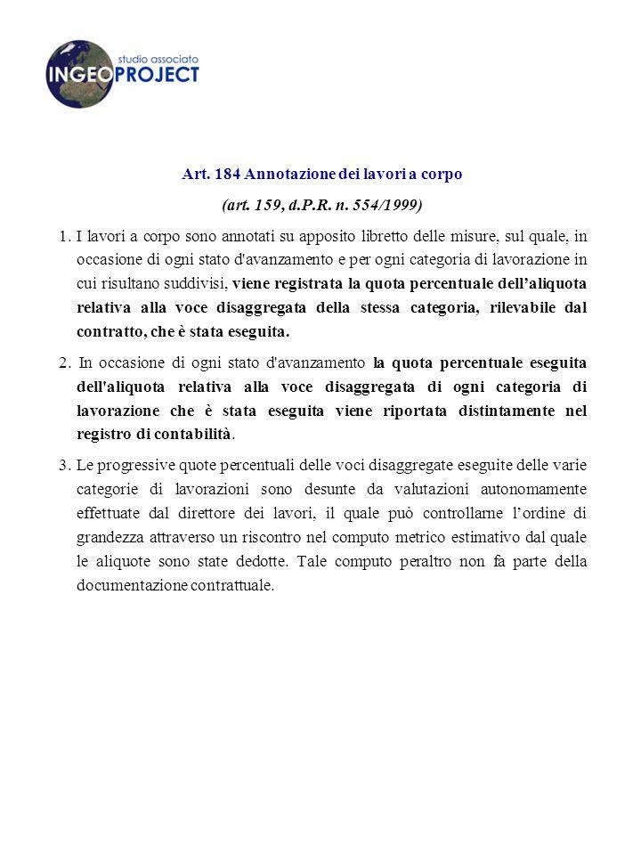 Art.184 Annotazione dei lavori a corpo (art. 159, d.P.R.