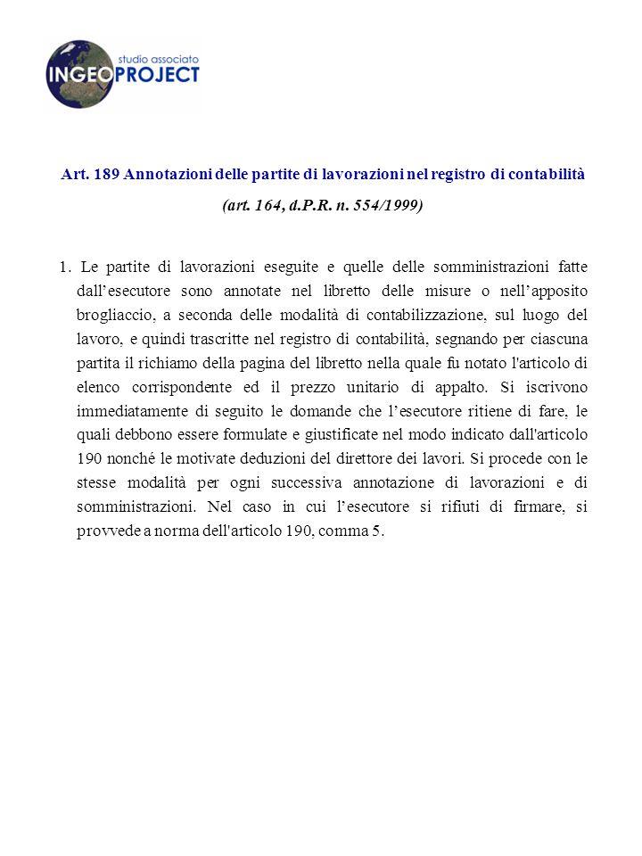Art.189 Annotazioni delle partite di lavorazioni nel registro di contabilità (art.