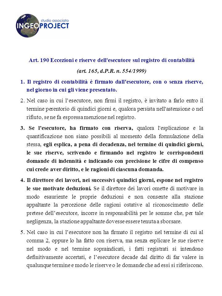 Art.190 Eccezioni e riserve dell esecutore sul registro di contabilità (art.