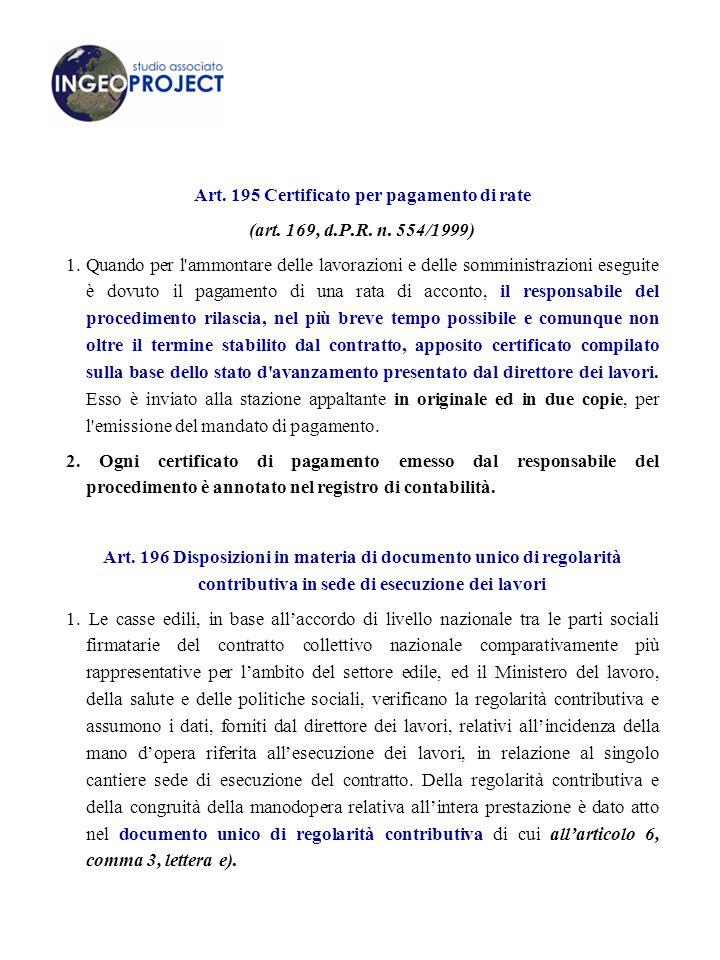 Art.195 Certificato per pagamento di rate (art. 169, d.P.R.