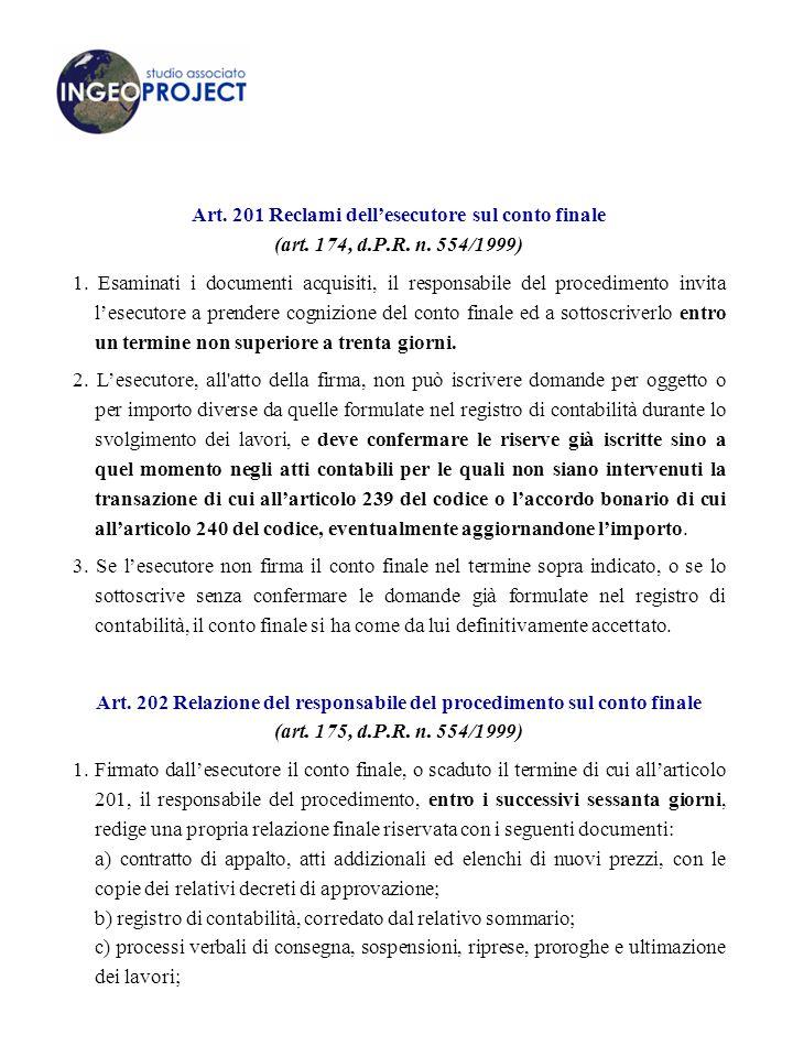 Art.201 Reclami dell'esecutore sul conto finale (art.