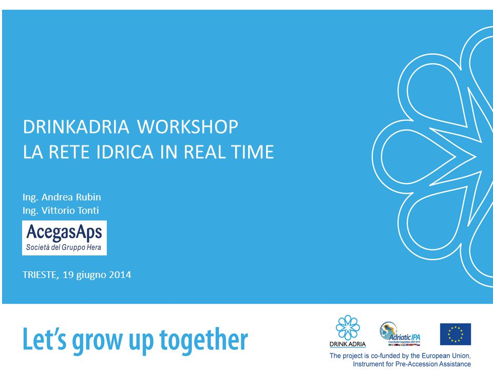 DRINKADRIA WORKSHOP LA RETE IDRICA IN REAL TIME Ing.