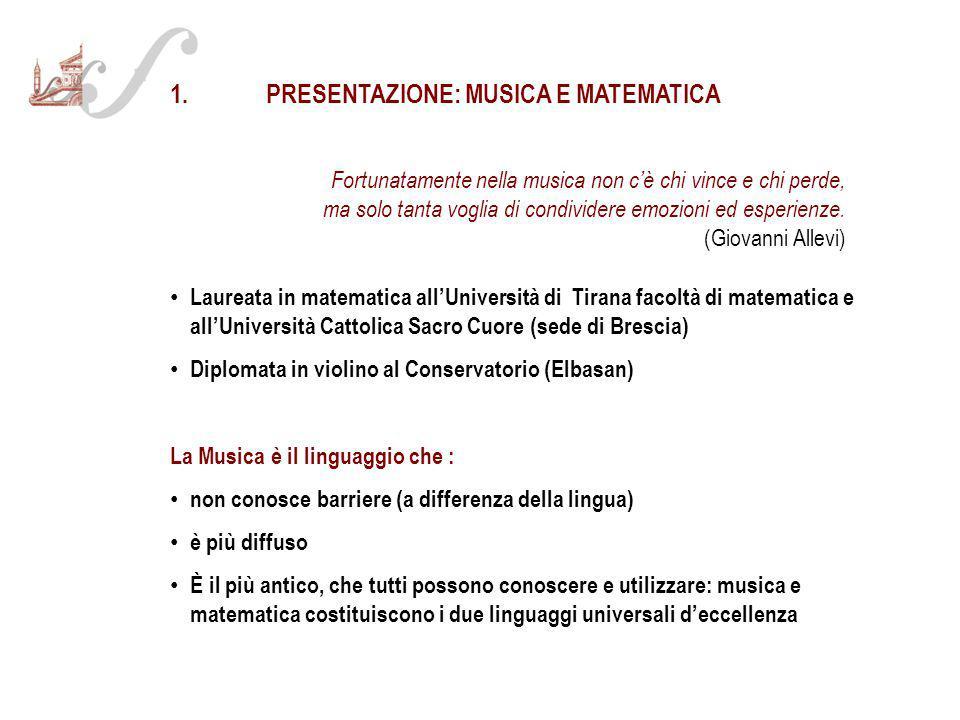 1.Presentazione (musica e matematica) 2.Breve illustrazione delle caratteristiche della scuola (perché una scuola di liuteria a Cremona) 3.Motivi dell