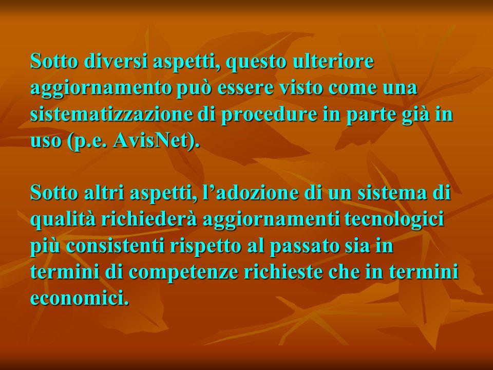 Sotto diversi aspetti, questo ulteriore aggiornamento può essere visto come una sistematizzazione di procedure in parte già in uso (p.e.