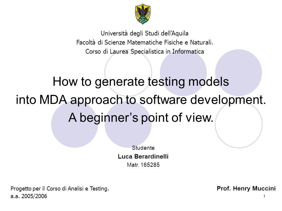 1 How to generate testing models into MDA approach to software development.