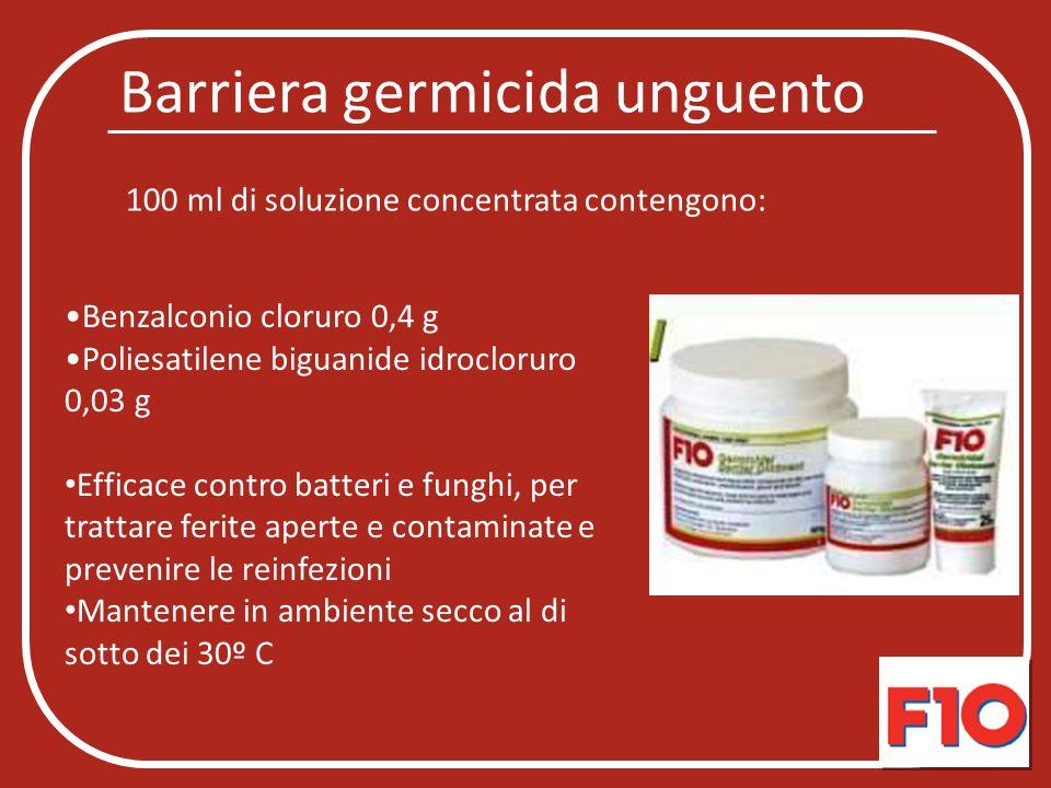 Barriera germicida unguento Benzalconio cloruro 0,4 g Poliesatilene biguanide idrocloruro 0,03 g Efficace contro batteri e funghi, per trattare ferite