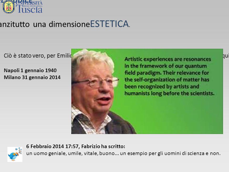 La dimensione di EMILIO è stata innanzitutto una dimensione ESTETICA.