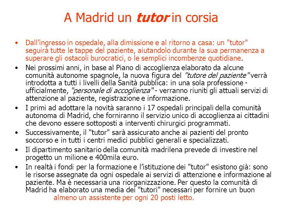 A Madrid un tutor in corsia .